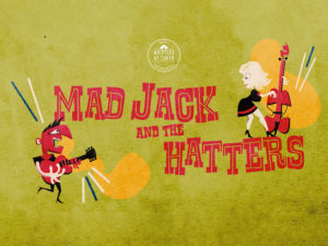 mad jack and the hatters live