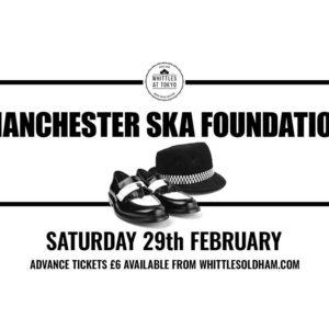 manchester ska foundation live oldham